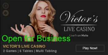 Victors Live Casino Reopens