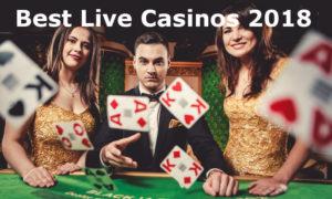 best live casinos 2018