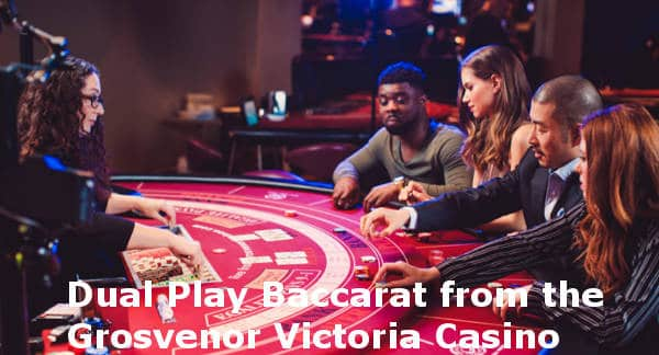grosvenor dual play baccarat