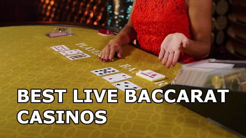 Best Live Baccarat Casinos