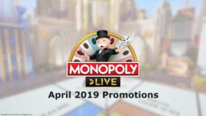 monopoly live april 2019 promotions