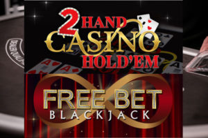 2 hand casino holdem and free bet blackjack