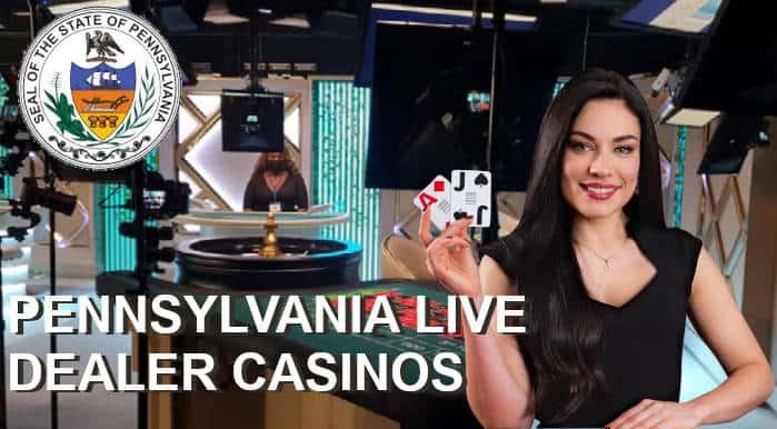 PA Live Dealer Casinos